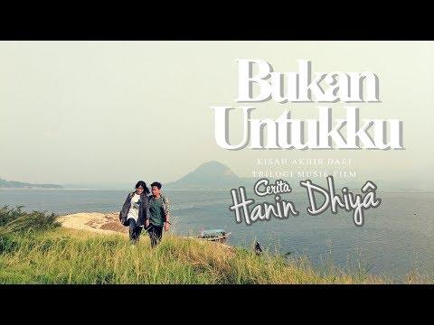 Download HANIN DHIYA - Bukan Untukku    Mp4 baru