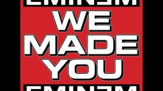 We Made You by Eminem | Eminem