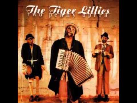 Tiger Lillies - Fisheads