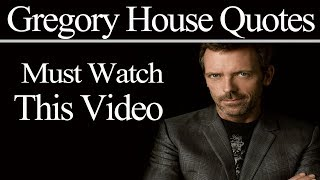 """""""House"""" Quotes For When You're Trying To Make Sense Of Life 