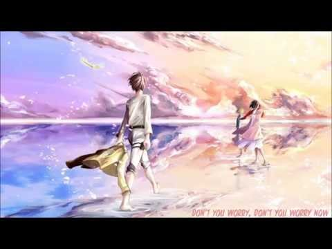Nightcore - Don't You Worry Child