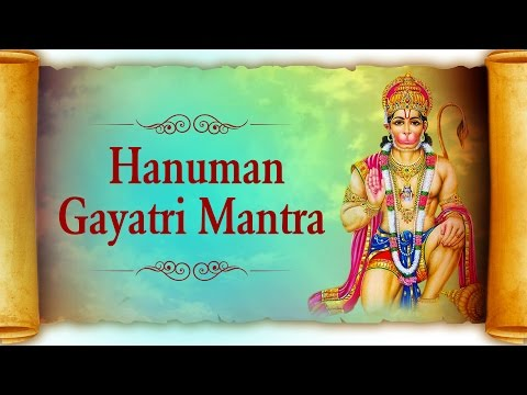 Hanuman Gayatri Mantra with Lyrics - Powerful Mantra To Be Relieved From Troubles.