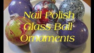 ( DIY )  Nail Polish Glass Ball Ornaments