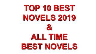TOP 10 BEST NOVELS 2019 &  ALL TIME BEST NOVELS