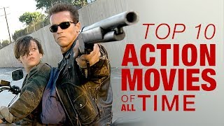 Top 10 Action Movies of All Time - Part 1