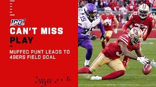 Massive Muffed Punt Leads to 49ers FG!