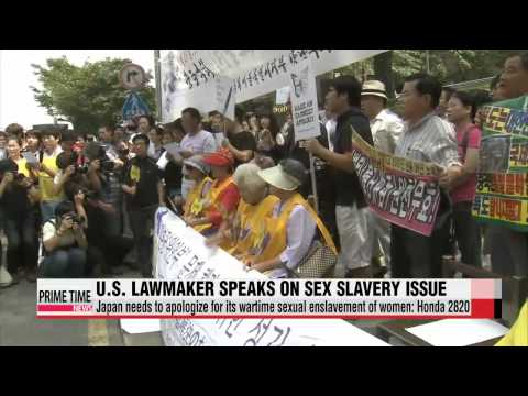 U.S. lawmaker calls on Japan to apologize for wartime sex slavery   혼다 미 의원 &quo