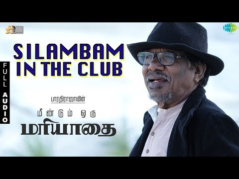Silambam In The Club - Full Audio | OM | Bharathirajaa | Nakshatra | Sharran Surya | Divya Prasad