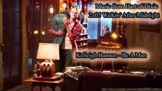 Kelleigh Bannen - Be A Man
