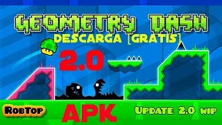 Geometry Dash 2.0 para android [Gratis] + Geometrical Dominator completo | gameplay