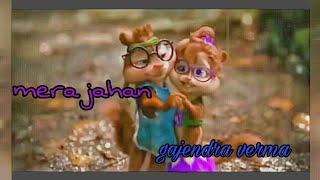 download lagu Mera Jahan  New Chimpuk Version Latest Hindi Song gratis