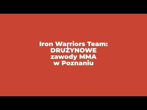 Iron Warriors Team: DRUŻYNOWE Zawody MMA W Poznaniu