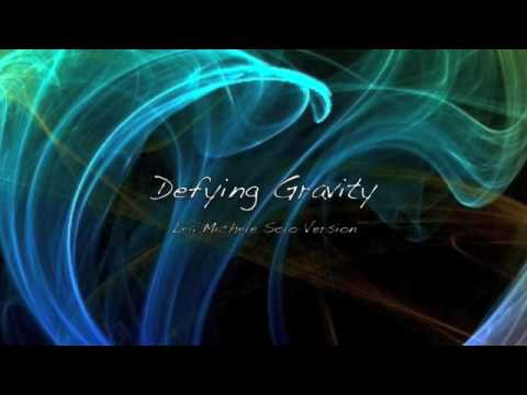 Defying Gravity - Lea Michele (Rachel) Solo Version
