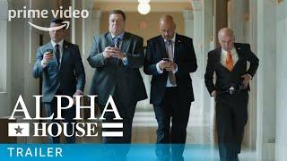 Alpha House - Amazon Originals: Pilot Trailer | Prime Video