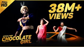 CHOCOLATE GIRL Kannada Rapper Chandan Shetty Ft. Neha Shetty [ORIGINAL VIDEO]