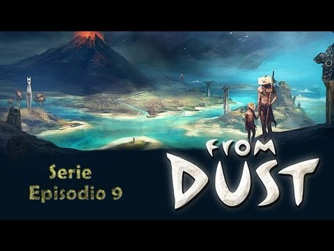 From Dust | Episodio 9 | Tormentas tropicales!