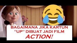 """INILAH YANG TERJADI JIKA FILM ANIMASI KARTUN """"UP"""" DIBUAT JADI FILM ACTION!"""