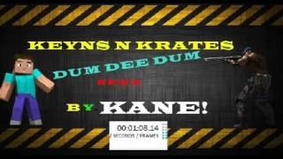 DJ Asf - Keyns N Krates (dum dee dum) REMİX ✔ By.Kane ✔