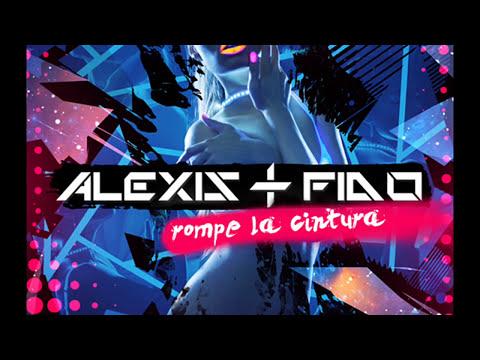 Alexis Y Fido - Rompe La Cintura (La Esencia) 2013 con Letra