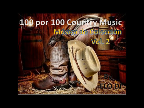 100 por 100 country music vol. 2 Musica de colección  by ELO DJ
