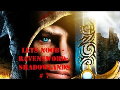 Lets Noob - Ravensword: Shadowlands #7