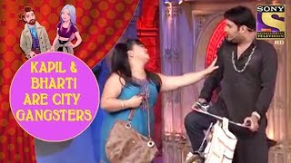 Kapil And Bharti Are City Gangsters - Jodi Kamaal Ki