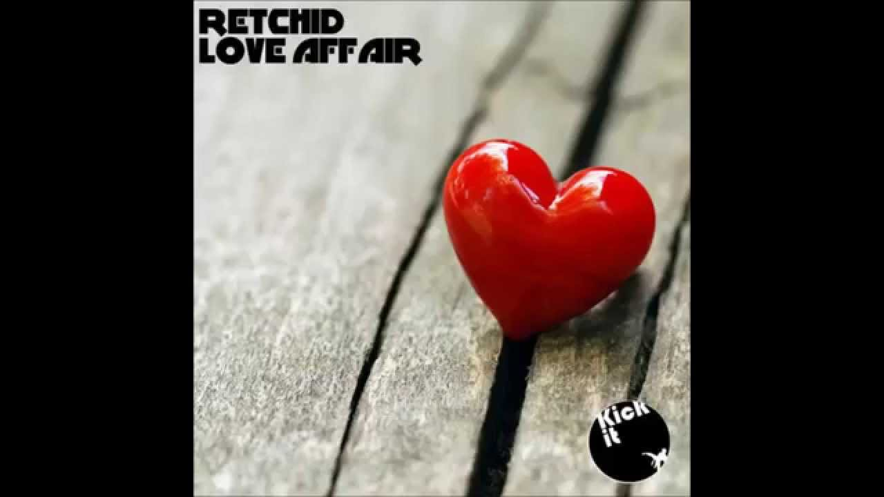 Retchid - Love Affair