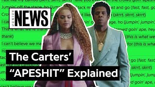 "The Carters' (Beyoncé & JAY-Z's) ""APESHIT"" Explained 