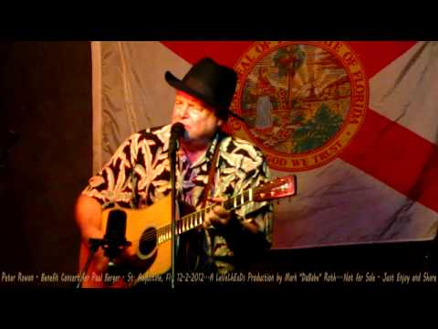 Peter Rowan - Entire Set - Benefit for Paul Berger...St. Augustine, Fl.  12-2-2012
