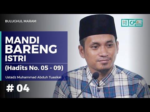 Bulughul Maram (04) : Mandi Bareng Istri - Ustadz M. Abduh Tuasikal (Hadits No. 5 - 9)