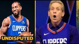 "UNDISPUTED - Skip Bayless Reveals officially a ""super fan"" of Kawhi  Leonard & Clippers"