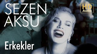 Sezen Aksu Erkekler Official Audio