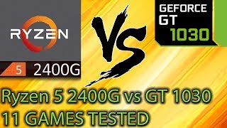 Ryzen 5 2400G vs GT 1030 - 2133 and 3000MHz + Oc - 11 Games Tested - Side by Side Comparison