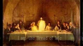 I am the Bread of Life - Lyrics