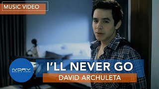 Watch David Archuleta Ill Never Go video