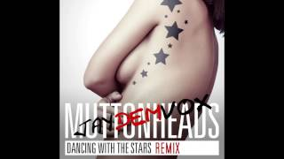 Watch Muttonheads Dancing With The Stars video