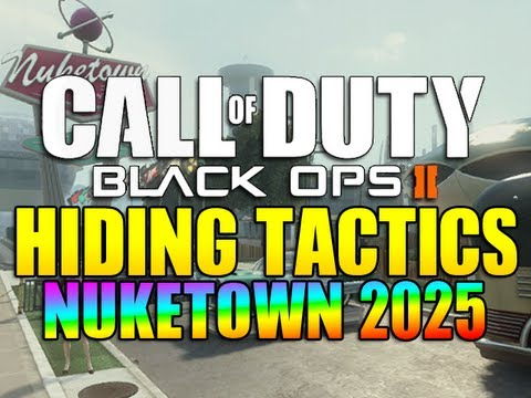 Black Ops 2 - Hiding Tactics on NUKETOWN 2025!