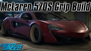 Need For Speed 2015: McLaren 570S Grip Build (Perfect Grip Setup)