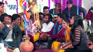 विवाह गीत  Vivah Geet | Jawani Ke Juction | Bhojpuri Vivha Song 2015 | Bhojpuri Lokgeet 2015 HD