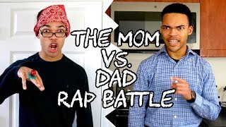 The Mom Vs. Dad Rap Battle