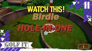 Watch This Hole In One (Golf It!)