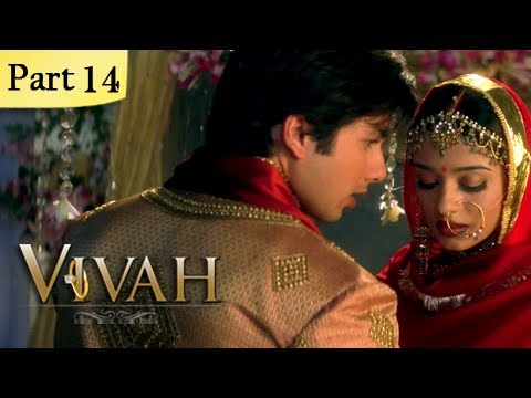 Vivah (HD) - 14/14 - Superhit Bollywood Blockbuster Romantic Hindi Movie - Shahid Kapoor, Amrita Rao