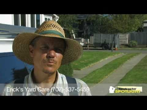 Erick's Yard Care Gardening Maintenance in Santa Rosa, CA.