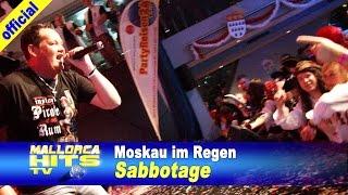 Sabbotage - Moskau im Regen - Mallorca Party Hits