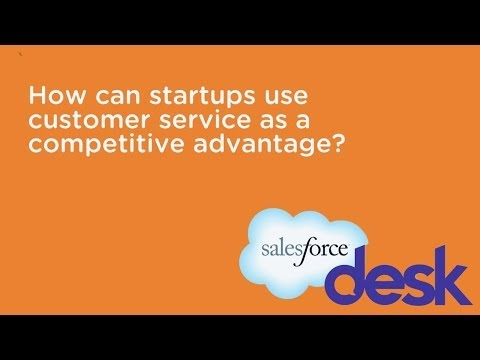 How can startups use customer service as a competitive advantage? | Leyla Seka, Desk.com