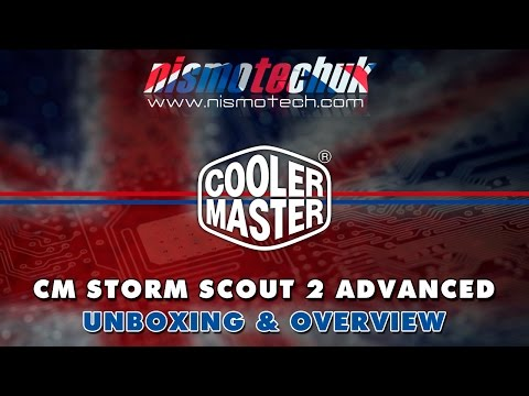 Cooler Master CM Storm Scout 2 Advanced {Unboxing & Overview}