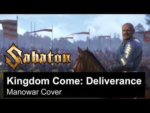 Sabaton - Kingdom Come: Deliverance - Manowar cover version