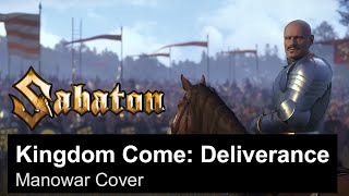 SABATON - Kingdom Come: Deliverance (Manowar Cover)