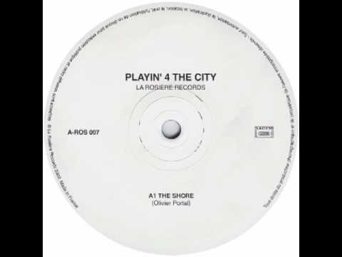 Playin 4 The City - The Shore