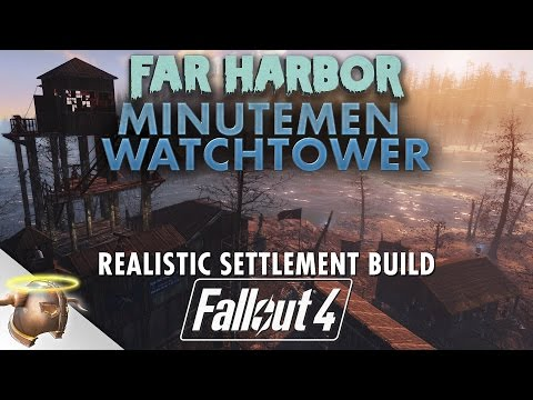 FAR HARBOR WATCHTOWER - Realistic Fallout 4 DLC settlement tour & build!